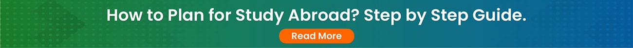 How to Plan for Study Abroad? - Step by Step Guide