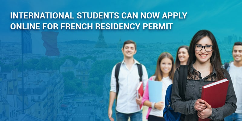 International students can now apply online for French residency permit