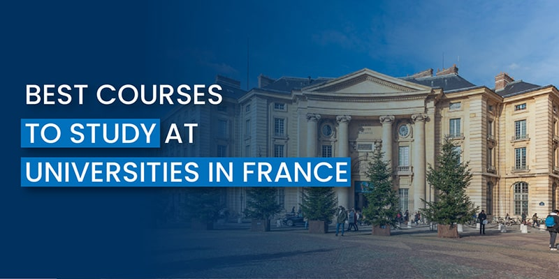 Best courses to study at universities in France