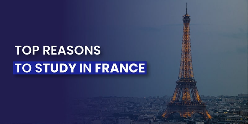 Top reasons to study in france