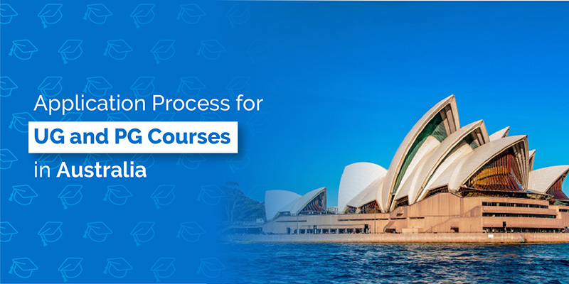 Application Process for UG and PG Courses in Australia 2018