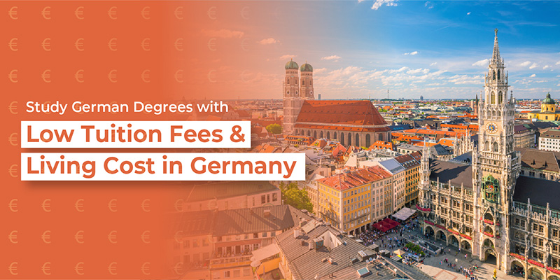 Study German degrees with low tuition fees and living cost in Germany