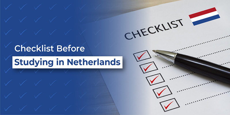 Checklist Before Studying in Netherlands