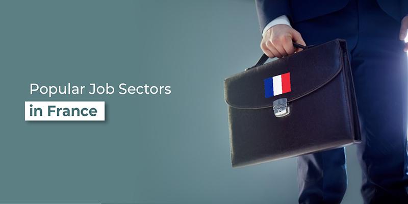 Popular Job Sectors in France