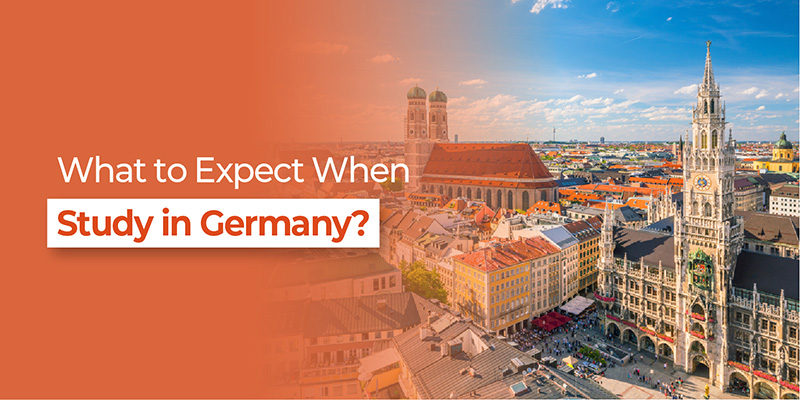 What To Expect when study In Germany?