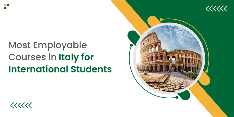 Most Employable Courses in Italy for International Students