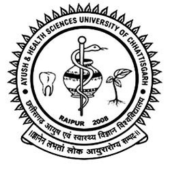 Ayush and Health Sciences University of Chhattisgarh