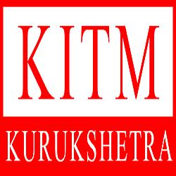 Kurukshetra Institute of Technology & Management ,Kurukshetra