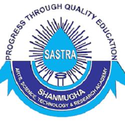 Shanmugha Arts - Science - Technology & Research Academy, Tamil Nadu  (SASTRAT)
